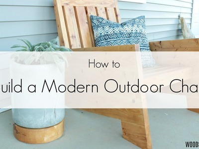 How to Build a DIY Modern Outdoor Chair