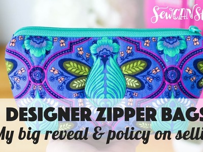 My Designer Zipper Pouch Reveal and Policy on Selling