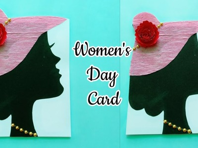 Women's Day Special Card.Women's Day Card Ideas.8th March Women's Day Card