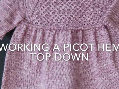 Working a picot hem top-down