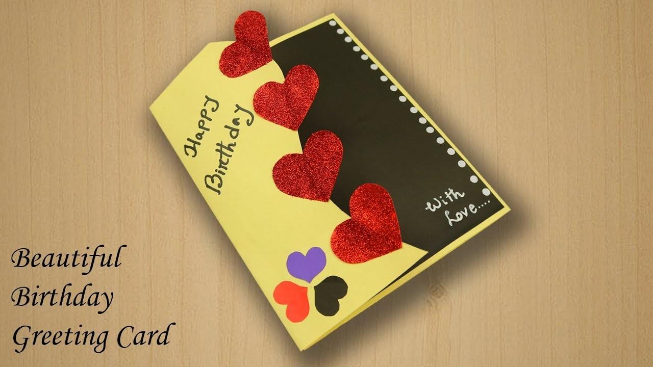 Beautiful Birthday Greeting Card Idea Beautiful Handmade Birthday
