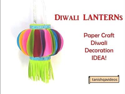 Beautiful Lanterns | Festive decoration ideas | DIY Paper crafts | Home Decoration ideas