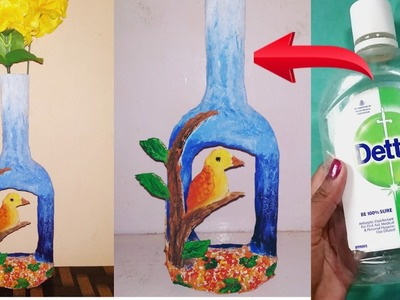 DIY Amazing Flower vase. Using Dettol empty bottle. Best out of waste