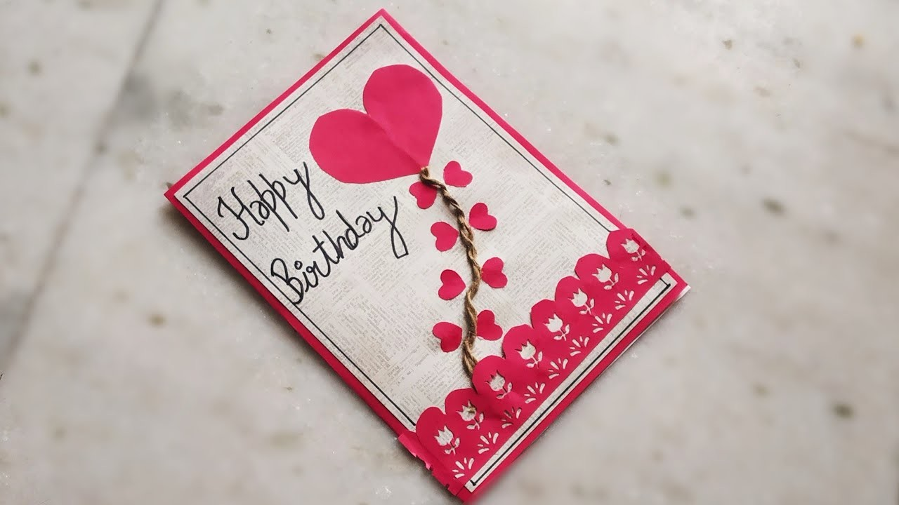 Diy Beautiful Handmade Birthday Card Papercraft Birthday Greeting