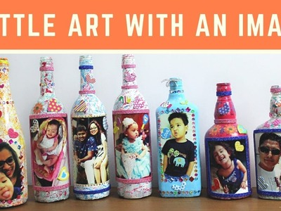 DIY Bottle Decor with an Image by Asha Neog | ANG Creations