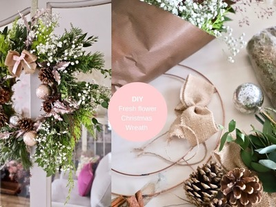 DIY Christmas wreath using fresh flowers