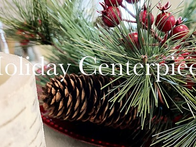 DIY Holiday.Christmas Centerpiece || AtHomeWithZane Holiday Home Series #6 || 2018