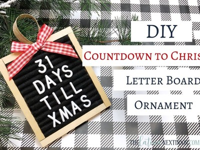 DIY Letterboard Countdown to Christmas Ornament