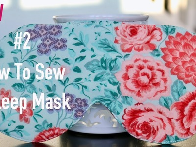 How To Sew A Sleep Mask. DIY by Viktoria Creates English Version, #2