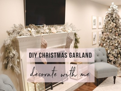 DIY CHRISTMAS GARLAND 2018 | DECORATE WITH ME