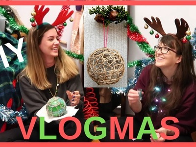 DIY Christmas Ornament | VLOGMAS Day 1