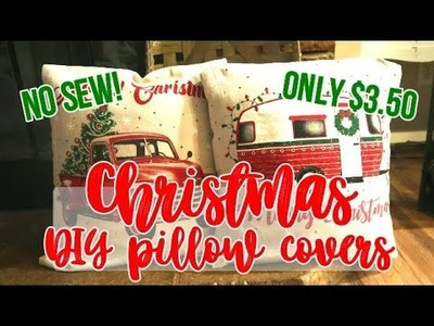 DIY CHRISTMAS PILLOW COVERS ||  NO SEW || ONLY $3.50