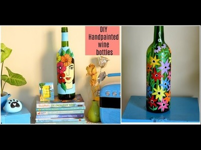 DIY Handpainted Wine Bottles | Best out of waste DIY For Home decor