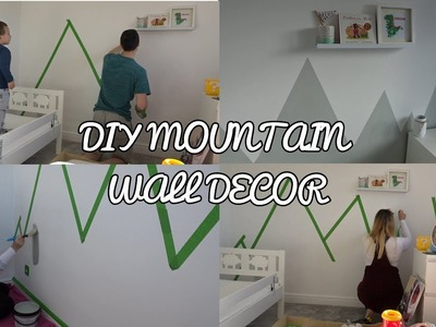 DIY MOUNTAIN WALL DECOR. MURAL | TODDLER ROOM