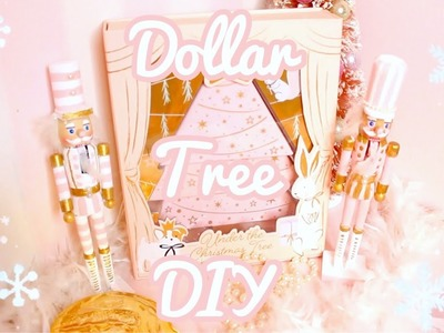 DOLLAR TREE NUTCRACKER DIY | A FAIRYTALE CHRISTMAS | KAYLA DAWN COOK