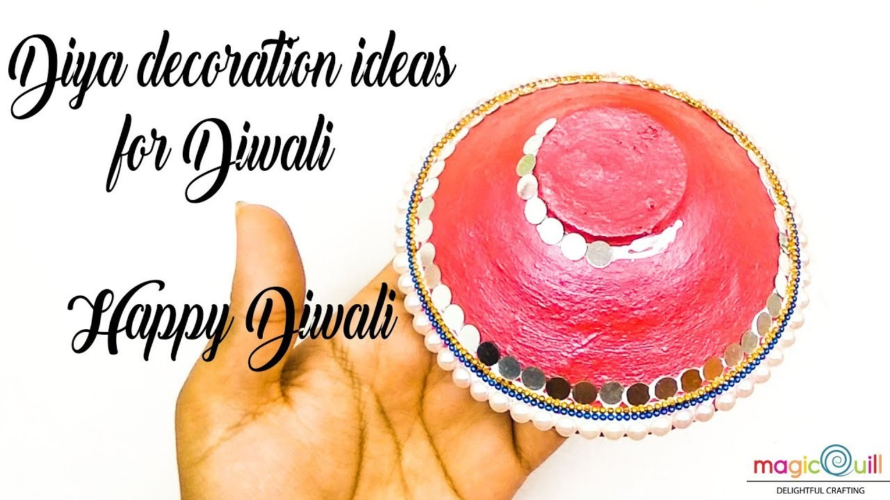 How to decorate diya at home | DIY easy diya decoration ideas for diwali