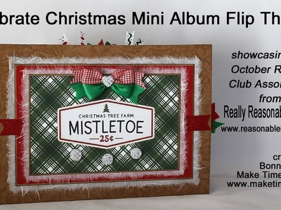 Celebrate Christmas Mini Album Flip Through Featuring Ribbon from Really Reasonable Ribbon