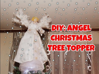 DIY: Angel Christmas Tree Topper. Ukras za vrh bora- anđeo