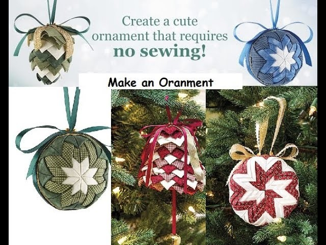 Easy to Follow Patterns for No-Sew Ornaments and Sewing Christmas Ornaments
