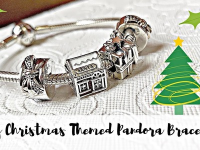 First Look: My Christmas Themed Pandora Bracelets