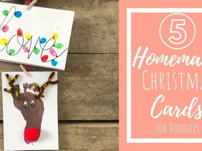 Homemade Christmas Cards | Crafts for Toddlers