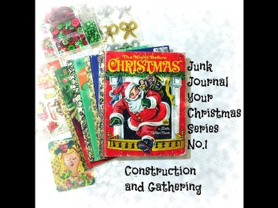 Junk Journal Your Christmas No.1~ Construction and Gathering