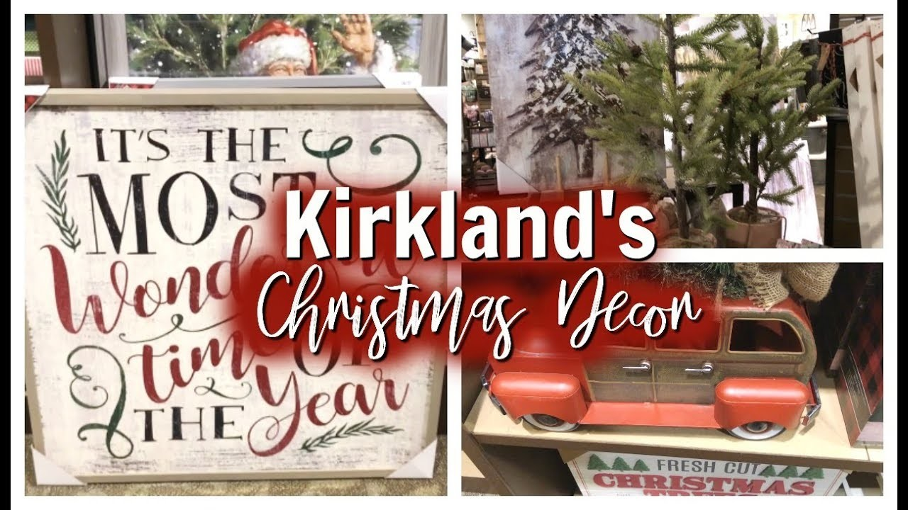 KIRKLAND'S CHRISTMAS DECOR 2018 SHOP WITH ME ????