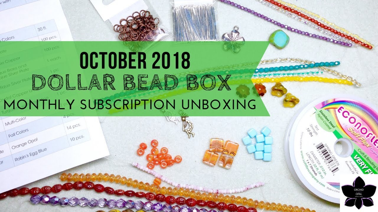 October 2018 Dollar Bead Box & Bag Unboxing   Monthly Bead and Jewelry Making Subscription