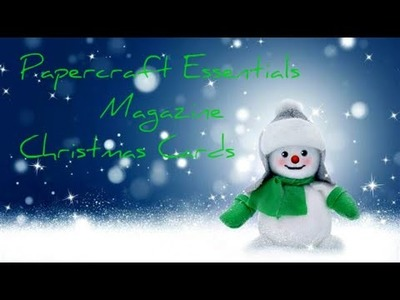 Papercraft Essentials Magazine Christmas Cards