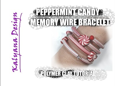 """""""Peppermint candy"""" bracelet on memory wire - polymer clay tutorial 473"""