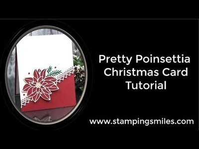Pretty Poinsettia Christmas Card with Stampin' Up! Peaceful Poinsettia