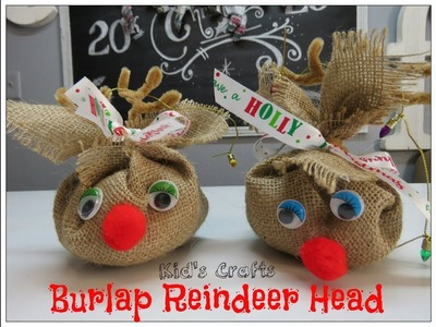 Tricia's Christmas: Kid's Crafts #4 Burlap Reindeer Head Ornament