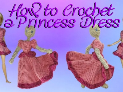 Crochet Princess Dress Tutorial Part 1