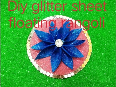 DIY Handmade Glitter Sheet floating rangoli, Best Rangoli Designs