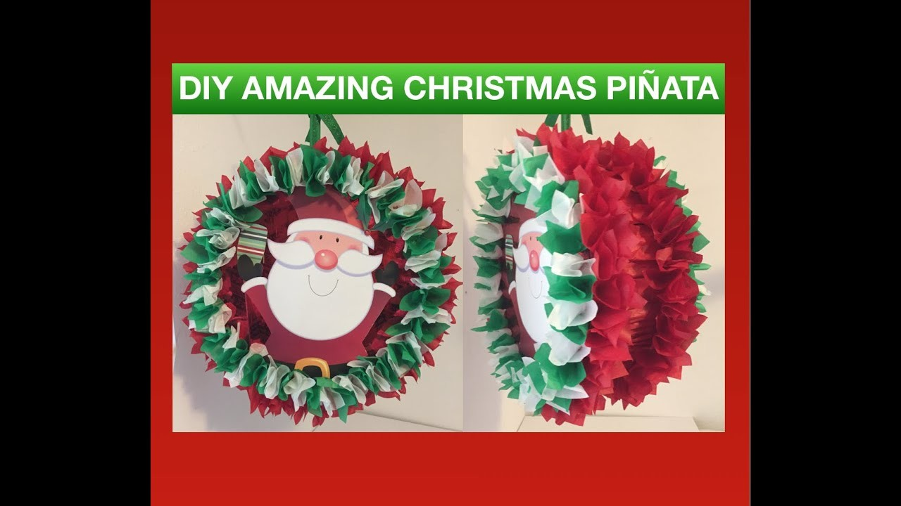 Como Hacer Christmas Con Fotos.How To Make A Amazing Pinata With Only 10 Dlls Como Hacer