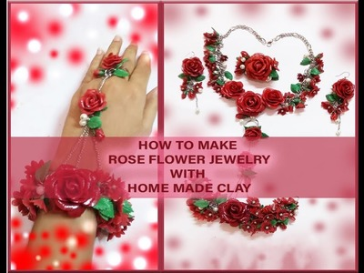 HOW TO MAKE ROSE FLOWER JEWELRY WITH HOME MADE CLAY