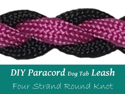 DIY Dog Tab Leash Hands Free - Four Strand Round Knot