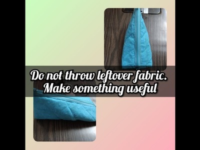 DIY ✏️ pouch from leftover fabric. best from waste