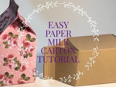 Easy Paper Milk Carton Tutorial