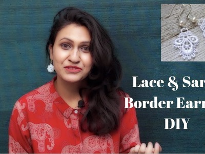 Lace & Saree Border earring DIY | Reuse leftover saree border and lace | Niki's Diary