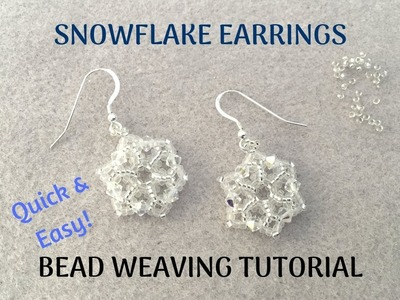Quick and Easy Snowflake Earrings beading tutorial | Bead Weaving DIY