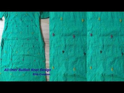 All Over Dress Design   Bullion Knot Stitch   Hand Embroidery Stitches(Gujarati)