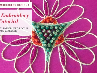 Hand Embroidery : Dori Work with Paper Threads   NEW DESIGN