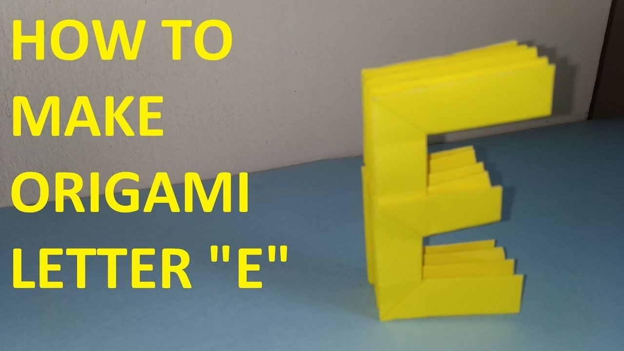 origami letter e how to make paper origami letter e