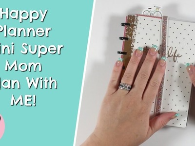 Happy Planner Super Mom Mini Plan With Me! Oct 8th