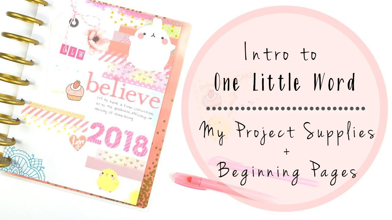 One Little Word in a Happy Planner   Intro + Supply Haul + First Pages