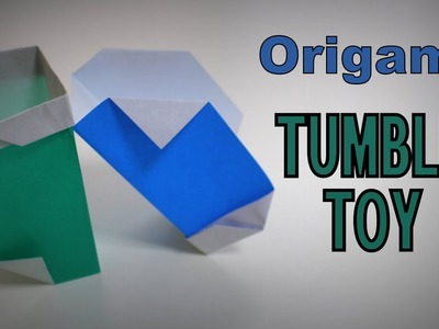 Origami - How to make a TUMBLE TOY