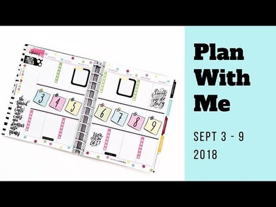 Plan with Me - Sept 3-9 2018 BIG Happy Planner Before the Pen - pastels