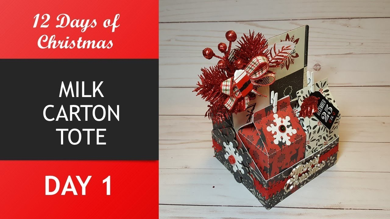 12 Days of Christmas, Day 1, Milk Carton Tote , TUTORIAL