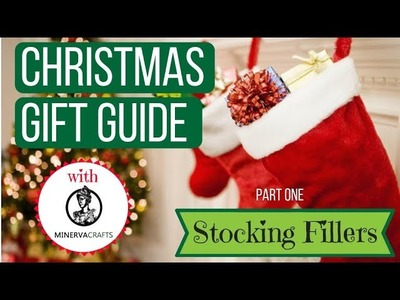Christmas Gift Guide - Stocking Fillers